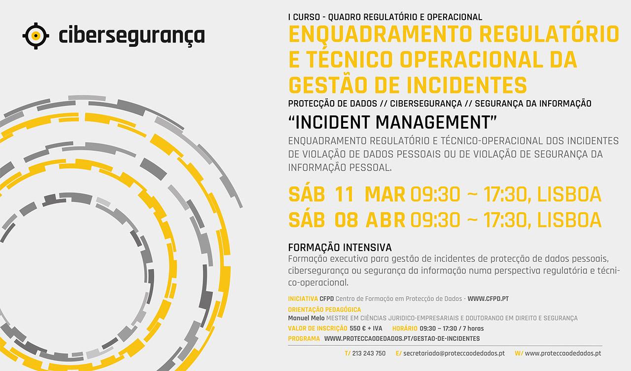 I Curso de Formação Pós-Laboral - Incident Management - «Enquadramento Regulatório e Operacional da Gestão de Incidentes»