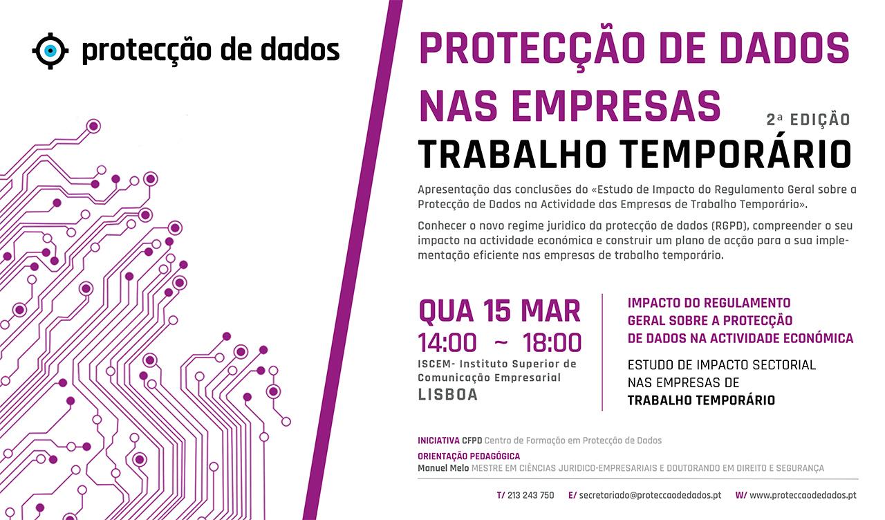 2ª Edição do I Curso de Formação - Estudo de Impacto Sectorial - «Protecção de Dados Pessoais nas Empresas de Trabalho Temporário»