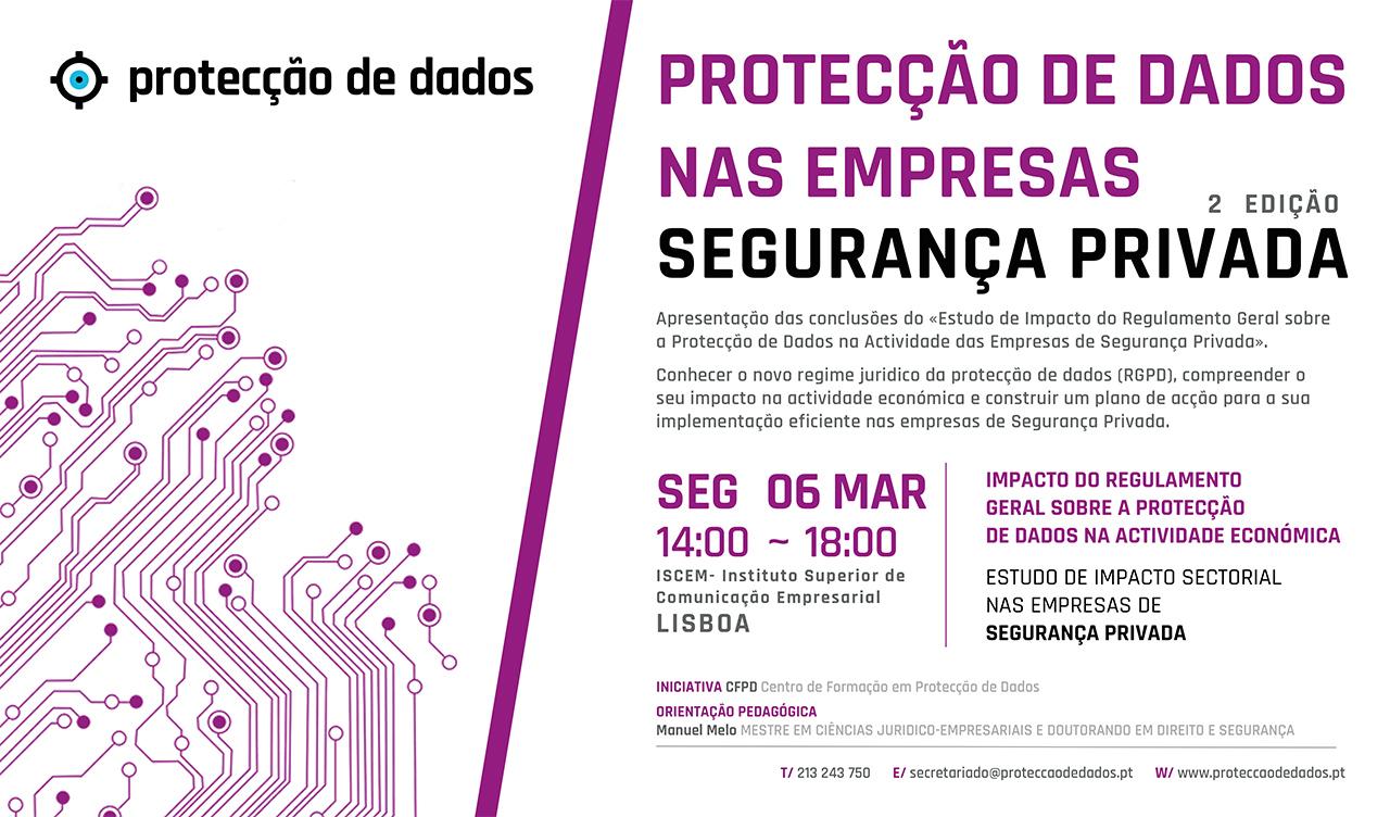 2ª Edição do I Curso de Formação - Estudo de Impacto Sectorial - «Protecção de Dados Pessoais nas Empresas de Segurança Privada»