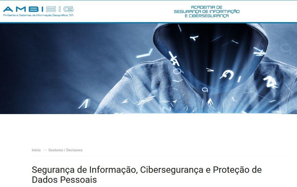 I Curso de Formação - Curso - Segurança da Informação, Cibersegurança e Protecção de Dados