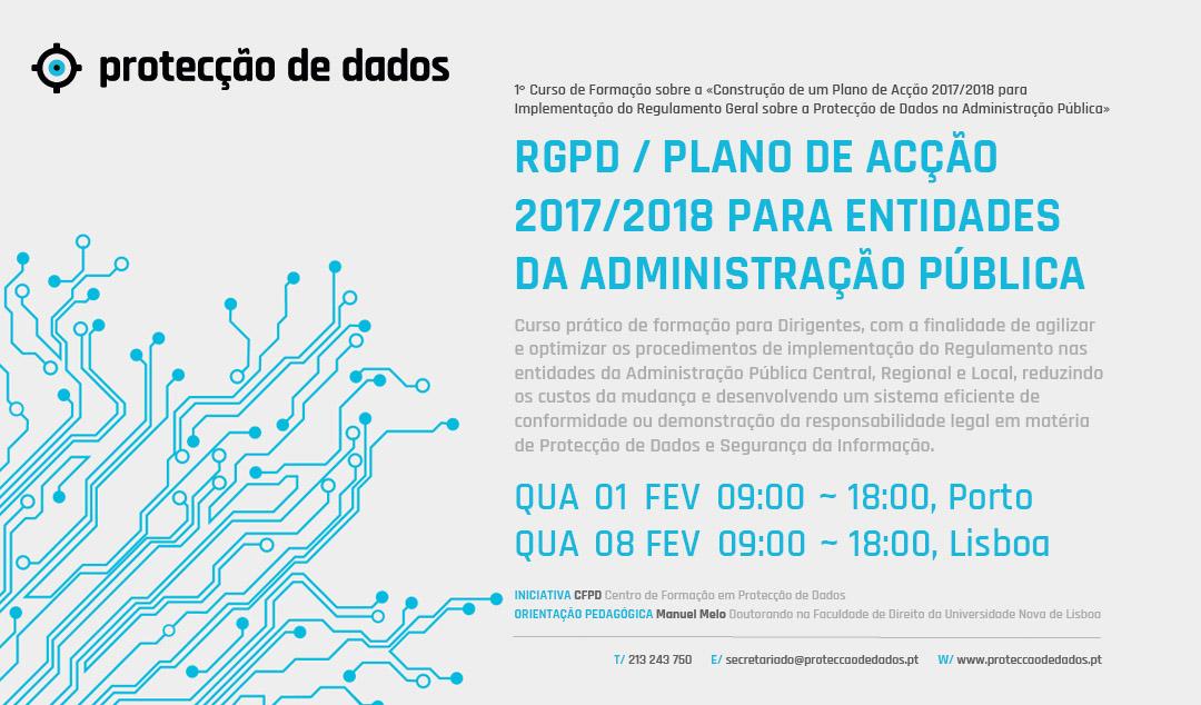 I Curso de Formação - «RGPD / Plano de Acção 2017/2018 para Entidades da Administração Pública»