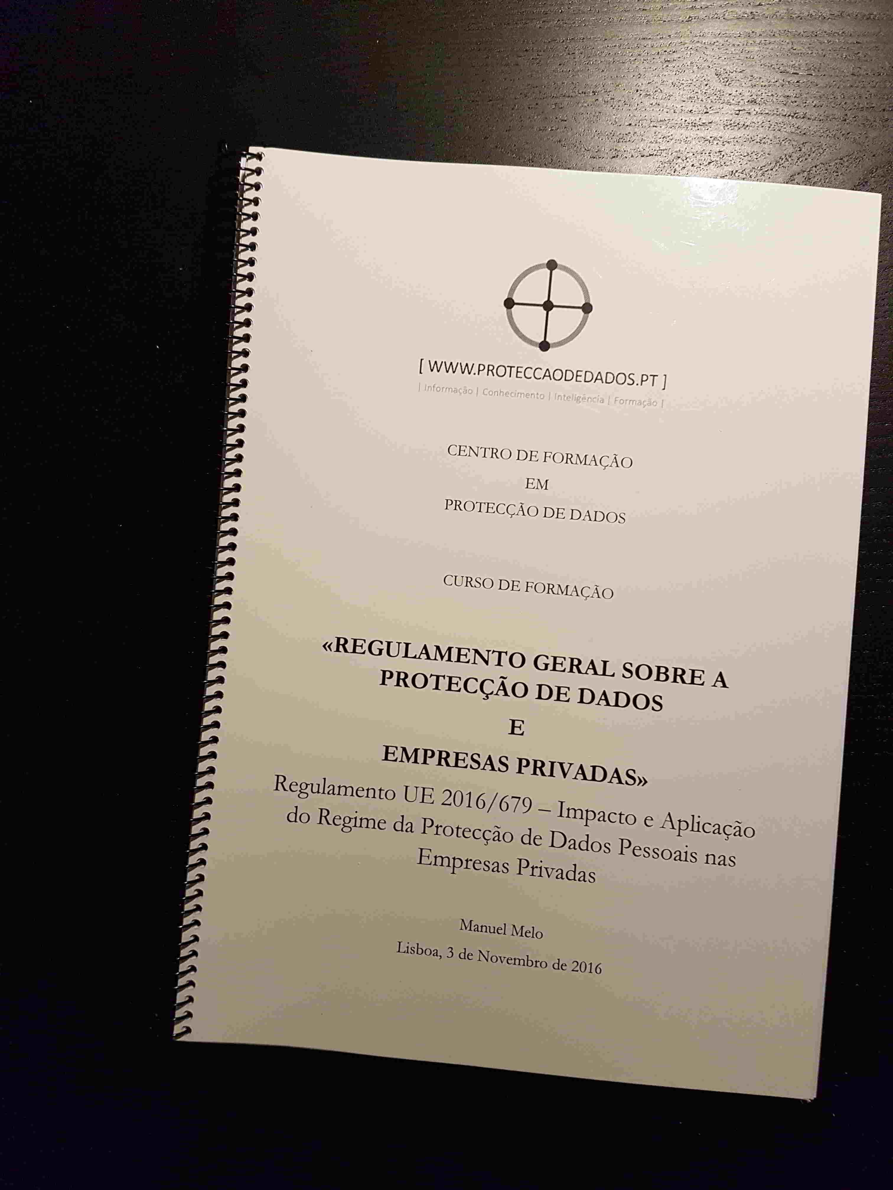 Manual do Curso «Impacto do Regulamento Geral sobre a Protecção de Dados nas Empresas Privadas»