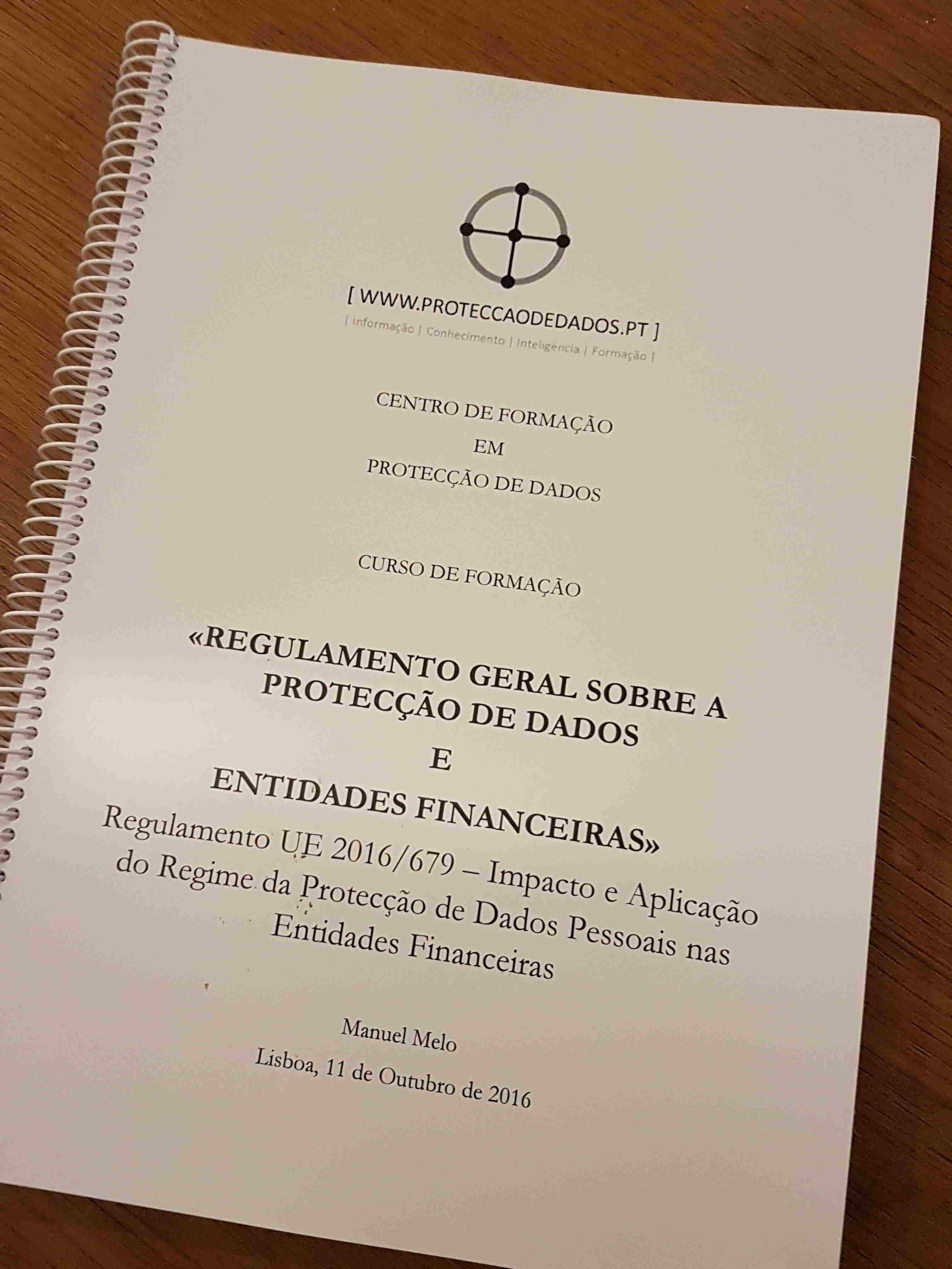 Manual do Curso «Regulamento Geral sobre a Protecção de Dados Pessoais nos Serviços Financeiros e nos Seguros»
