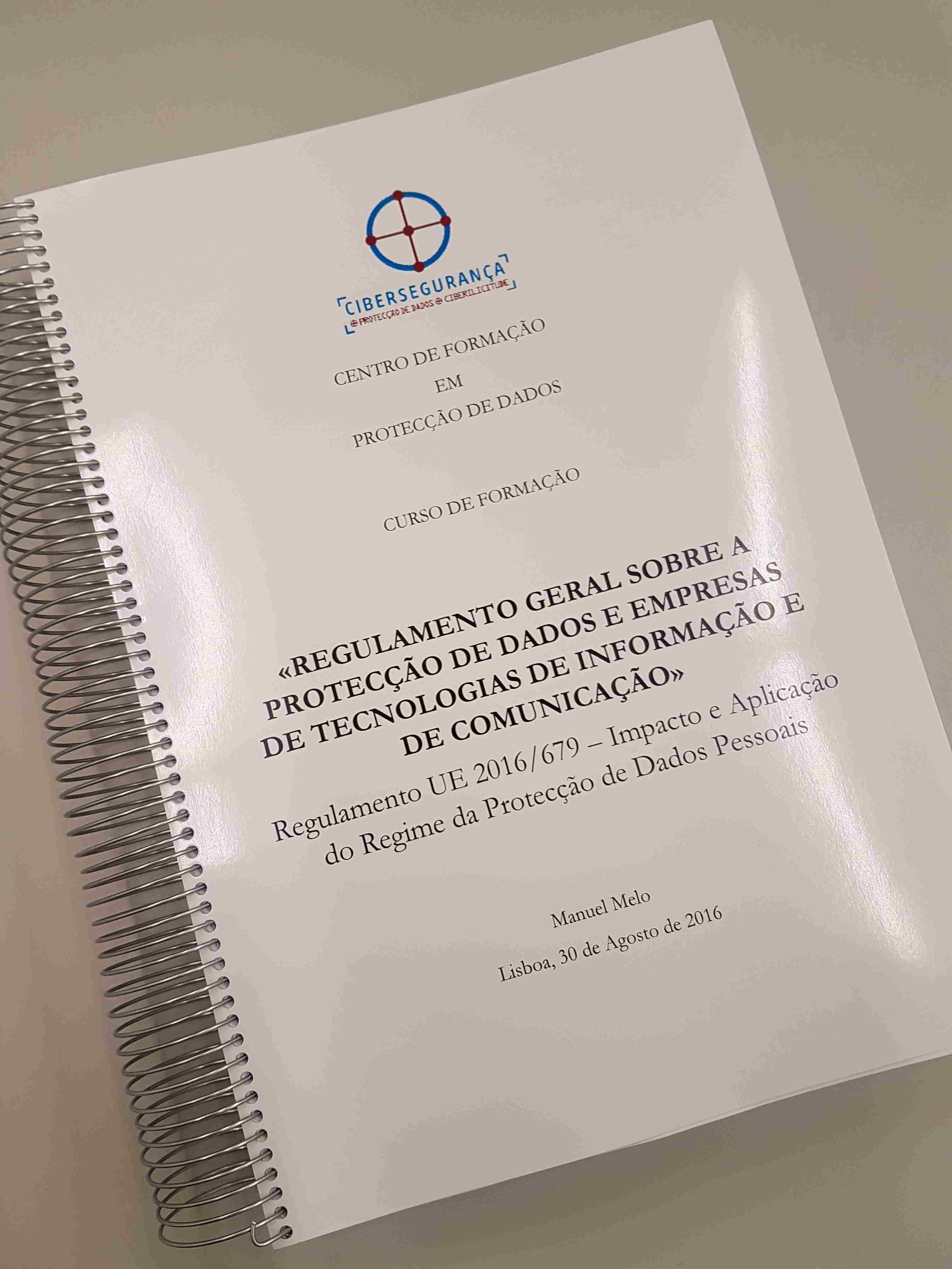 Manual do Curso «Regulamento Geral sobre a Protecção de Dados e Empresas do Sector da Tecnologias de Informação e Comunicação»