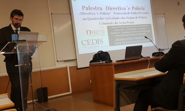 """Palestra – «Directiva """"e-Polícia"""", Protecção de Dados Pessoais e Acção Penal»"""