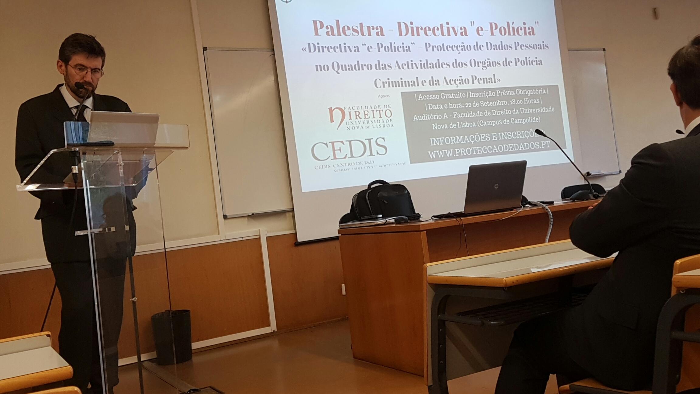 """Palestra - «Directiva """"e-Polícia"""", Protecção de Dados Pessoais e Acção Penal»"""