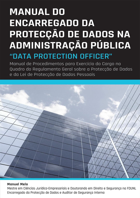 Manual do Encarregado da Protecção de Dados na Administração Pública