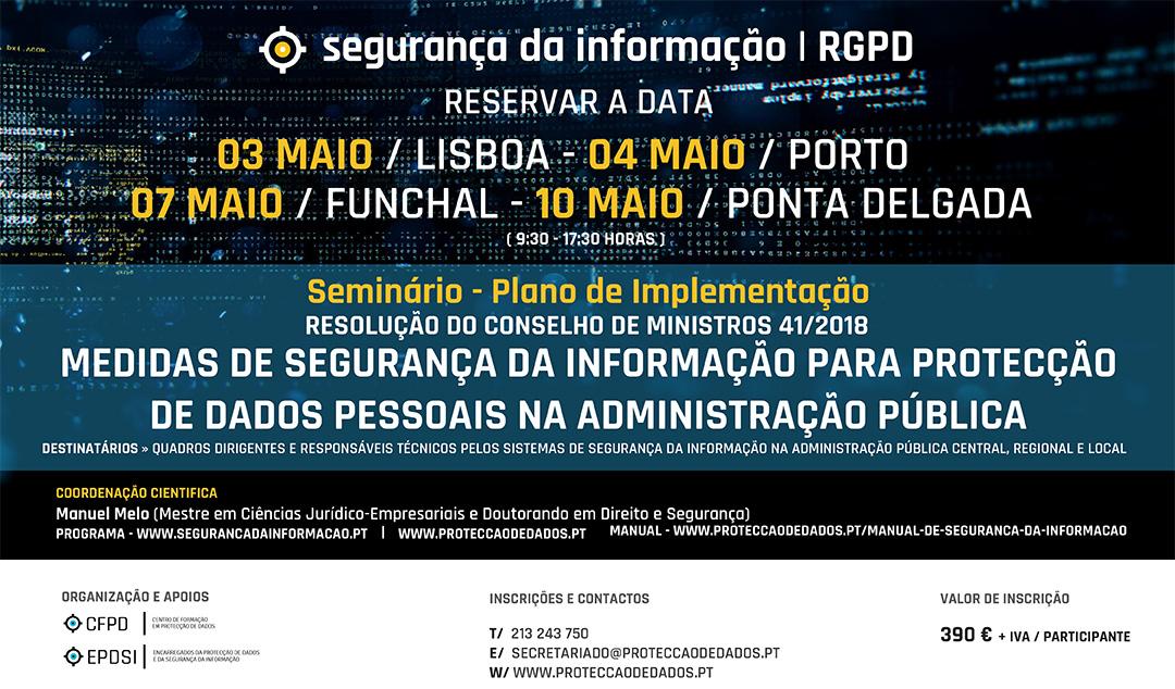 Workshop - Decreto Regulamentar 41 de 2018 - Mediads de segurança da Informação - Reservar a Data