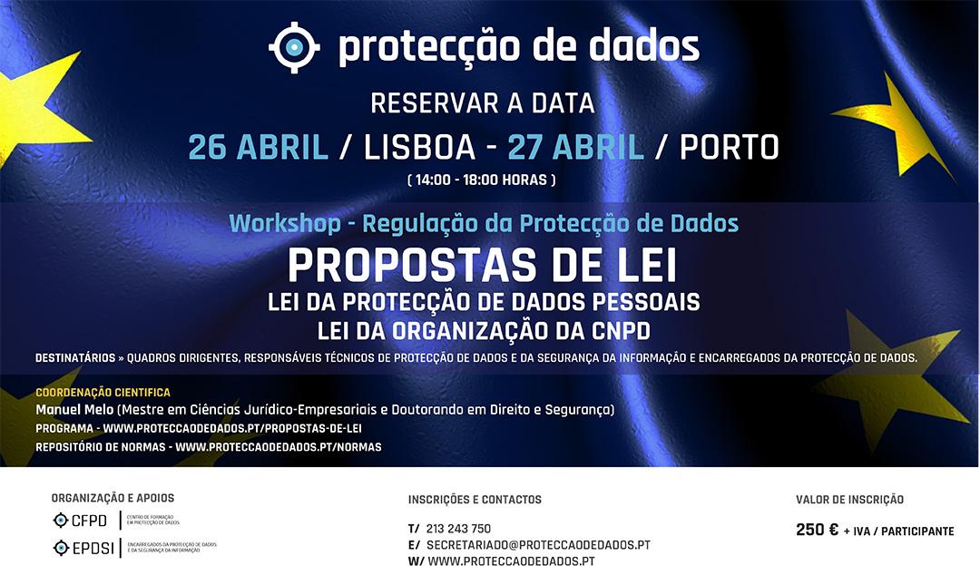 Workshop-Novas-Propostas-de-Lei-Reservar-a-Data - Lei da Protecção de Dados Pessoais