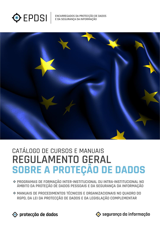 Catálogo de Cursos - RGPD - CFPD - Cursos de Formação e Manuais de Procedimentos sobre Protecção de Dados e Segurança da Informação