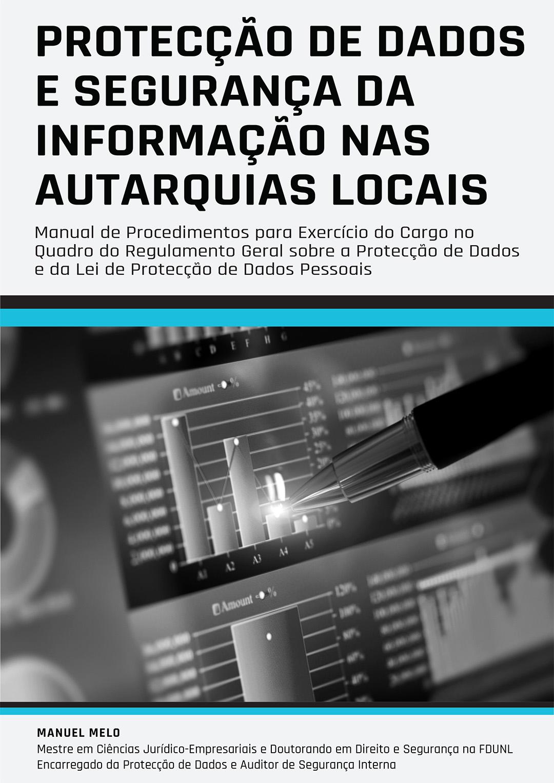 Manual de Procedimentos de Protecção de Dados e de Segurança da Informação nas Autarquias Locais